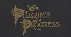 Opening - Pilgrim's Progress